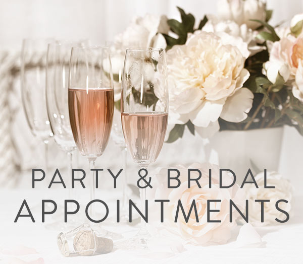 Party & Bridal Appointments