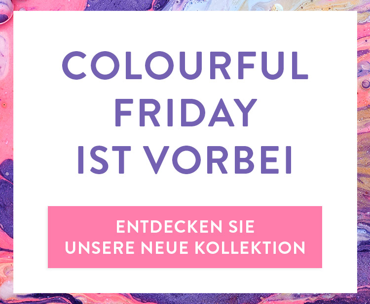 Colourful Friday ist vorbei