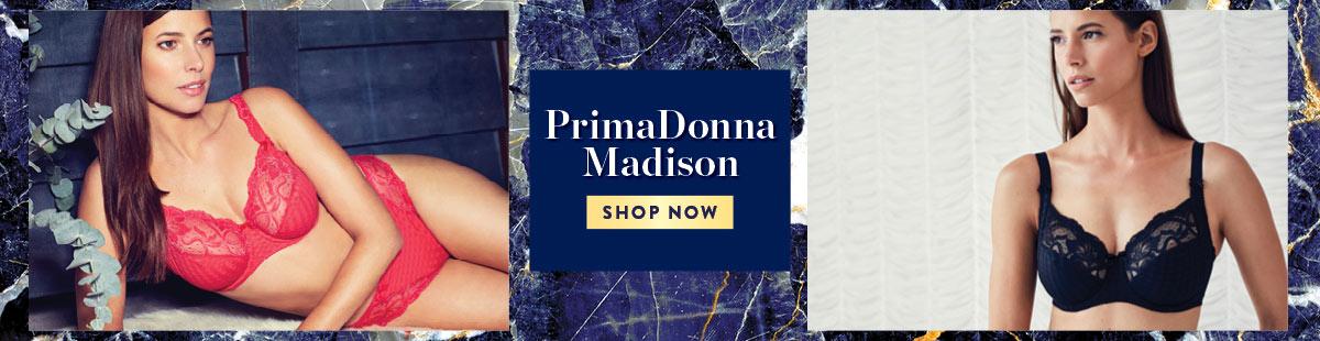 PrimaDonna Madison
