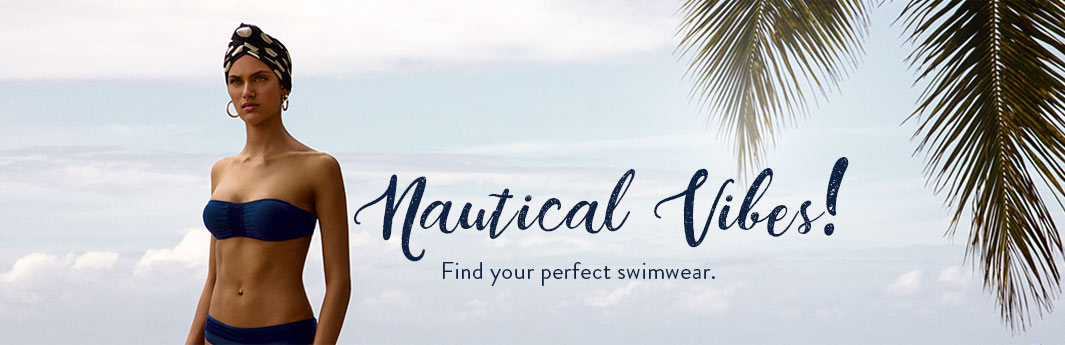 Nautical Vibes | Find your perfect swimwear
