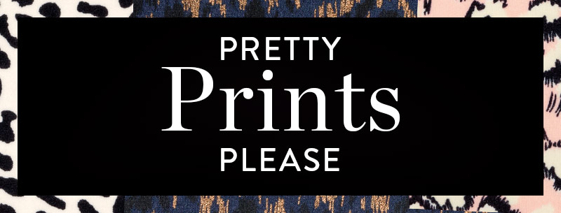 Pretty Prints Pease!