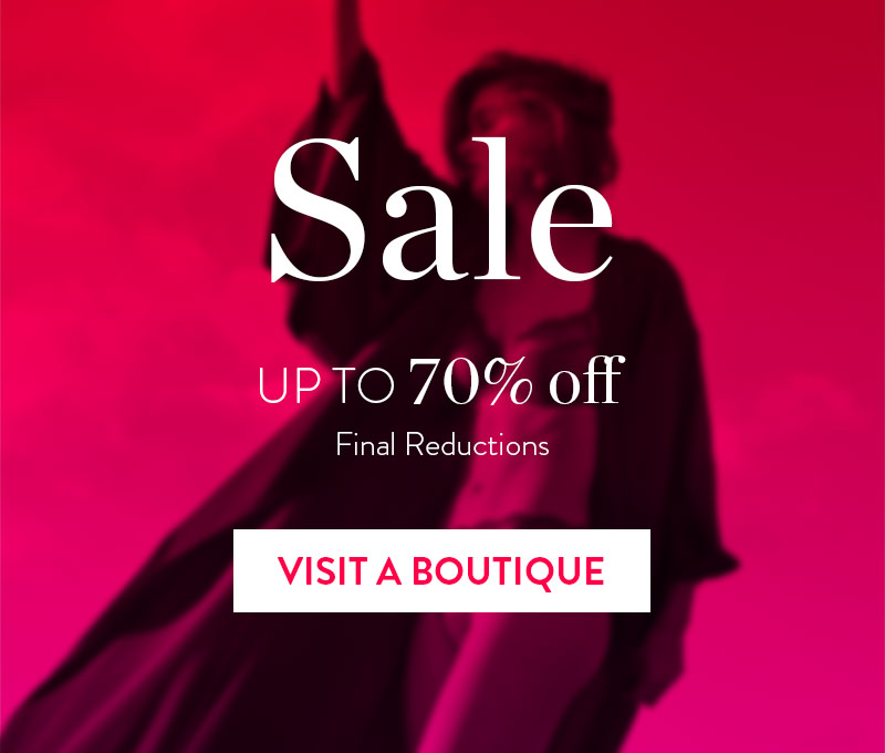 Sale Up to 70%. Visit a boutique