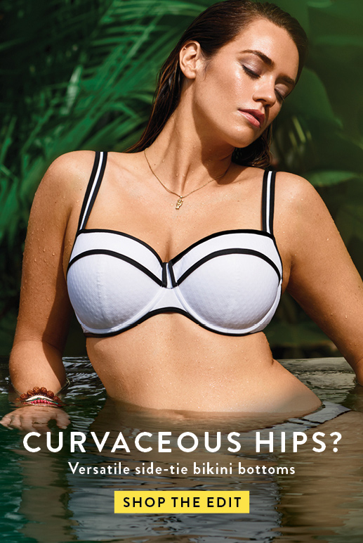 CURVACEOUS HIPS? Straps at the hips and high-cut briefs